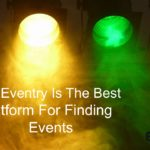 Why Eventry Is The Best Platform For Finding Events