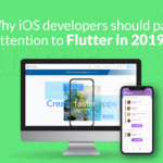 Why iOS developers should pay attention to Flutter in 2019?