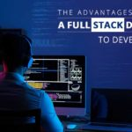 The Advantages of Hiring a Full Stack Developer to Develop MVP