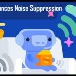 Discord Announces Noise Suppression Feature