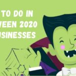 What to do in halloween 2020 for businesses?
