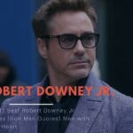 Top 31 Best Robert Downey Jr. Quotes [Iron Man Quotes] Men with Steel Heart – Oh Best Quotes!