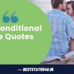 Best Unconditional Love Status [Quotes for Unconditional Love] – BestStatus4u.in