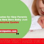 Best Quotes for New Parents | Latest Genuine quotes for Newly Entered in Parent Zone