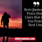 Best Quotes For Peace [Some Lines that Give You Peace] Best Lines